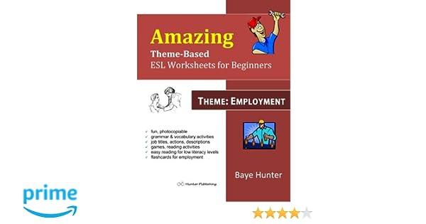 Amazon.com: Amazing Theme-based ESL Worksheets for beginners ...
