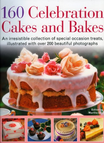 Download 160 Celebration Cakes and Bakes: An irresistible collection of special occasion treats, illustrated with over 200 beautiful photographs pdf