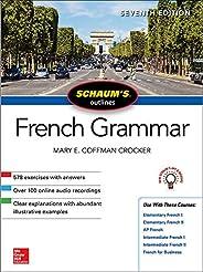 SCHAUM'S OUTLINE OF FRENCH GRA MMAR