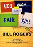 You Know the Fair Rule, Bill Rogers, 0864319746