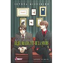 Le jeu du chat et de la souris T01 (French Edition)