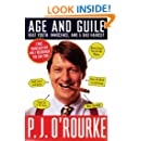 Age and Guile Beat Youth, Innocence, and a Bad Haircut (O'Rourke, P. J.)
