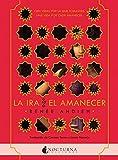 La ira y el amanecer (Literatura Mágica)