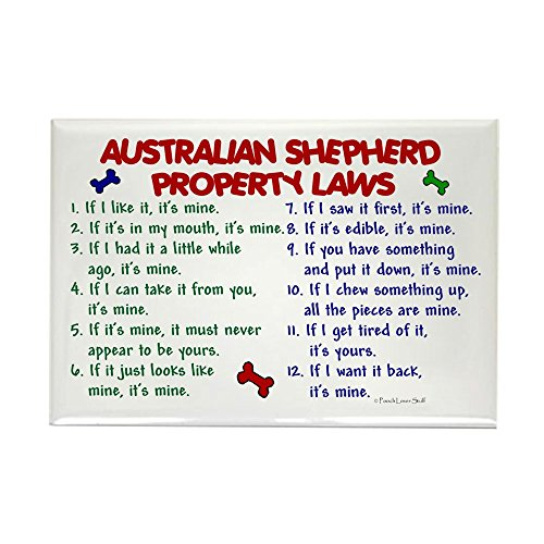 "CafePress - Australian Shepherd Property Laws 2 Rectangle Magn - Rectangle Magnet, 2""x3"" Refrigerator Magnet"