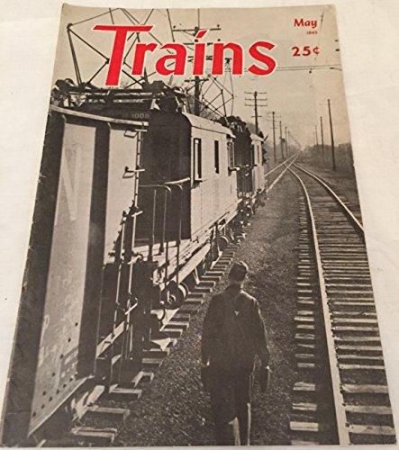 Trains Magazine May 1945 Vol. 5 No. 7
