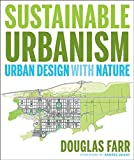 Sustainable Urbanism 1st Edition