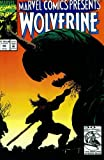 img - for Marvel Comics Presents #98 : Wolverine, Ghost Rider, Werewolf by Night, & Gladiator (Marvel Comics) book / textbook / text book