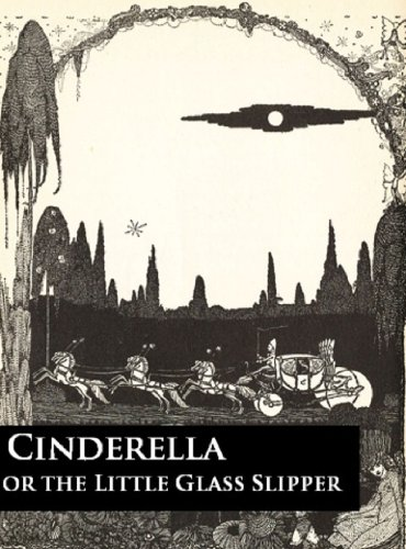 [Cinderella or the Little Glass Slipper (Vintage Fairy Tales Book 2)] (Two Vintage Glass)