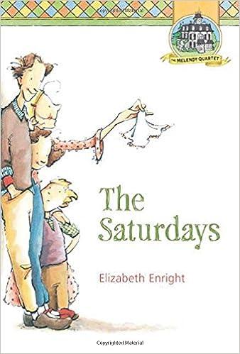 The Saturdays (Melendy Quartet): Elizabeth Enright: 9780312375980 ...