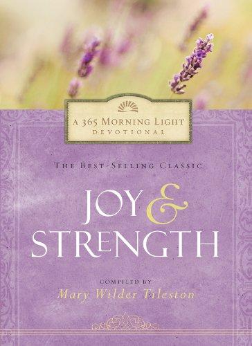 Joy and Strength: 365 Morning Light Devotional