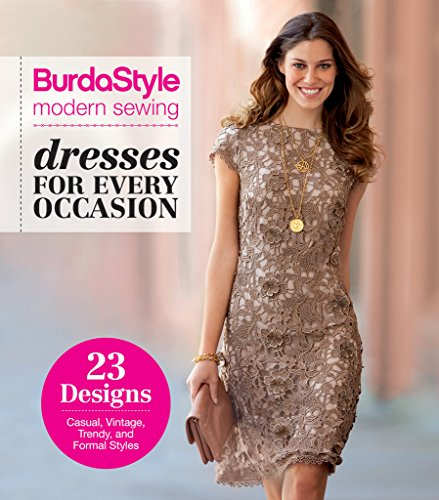 BurdaStyle Modern Sewing - Dresses For Every Occasion Spiral-bound – January 1, 2015