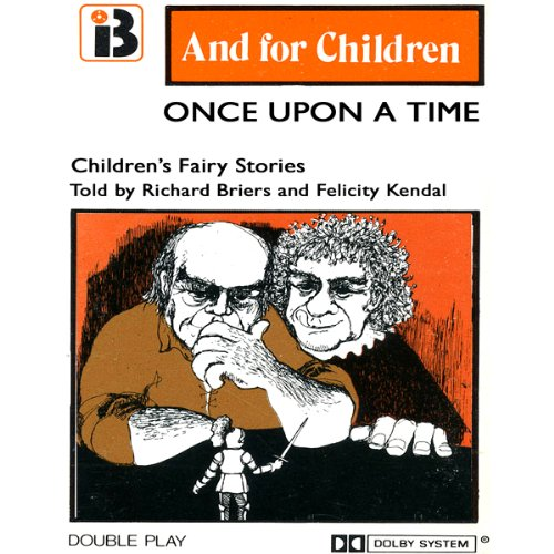 Once Upon a Time: Classic Childrens Stories
