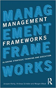 Book Management Frameworks: Aligning Strategic Thinking and Execution by Jacques Kemp (2012-12-15)