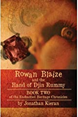 Rowan Blaize and the Hand of Djin Rummy: Enchanted Heritage Chronicles: Book II Paperback