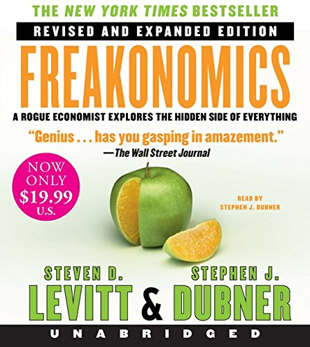 Freakonomics Rev Ed Low Price CD: A Rogue Economist Explores the Hidden Side of Everything by HarperAudio