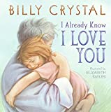 I Already Know I Love You by Billy Crystal (2007-04-24)