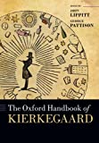The Oxford Handbook of Kierkegaard, Pattison, George, 019870979X