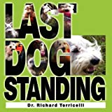 Last Dog Standing, Richard Torricelli, 1614930260