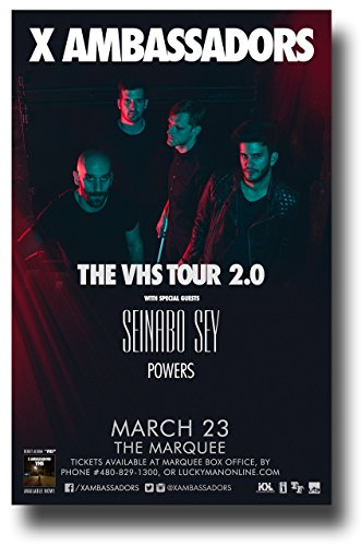 X Ambassadors Poster Concert Promo Band 11 x 17 inches Seinabo Sey VHS 2.0 Tour AZ - Promo Vhs