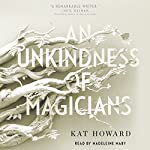 An Unkindness of Magicians | Kat Howard