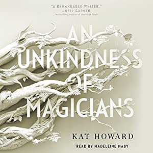 An Unkindness of Magicians Audiobook