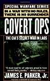 Covert Ops: The CIA's Secret War In Laos