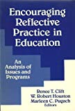 Encouraging Reflective Practice in Education: An Analysis of Issues and Programs