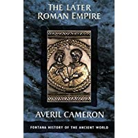 The Later Roman Empire (Fontana History of the Ancient World)