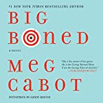 Big Boned: Heather Wells Mysteries, Book 3 | Meg Cabot
