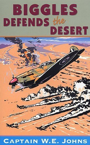 Biggles Defends the Desert