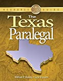 img - for The Texas Paralegal (Paralegal Reference Materials) book / textbook / text book