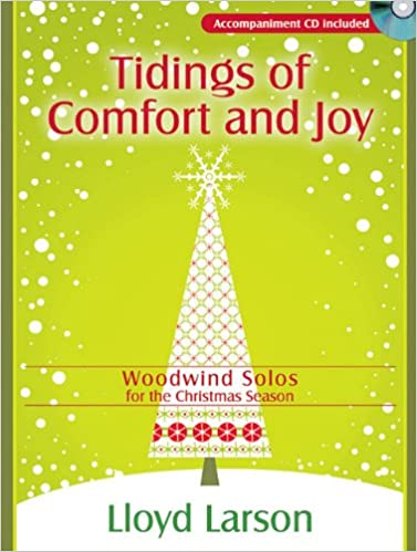 Christmas In Evergreen Tidings Of Joy.Amazon Com Tidings Of Comfort And Joy Woodwind Solos For