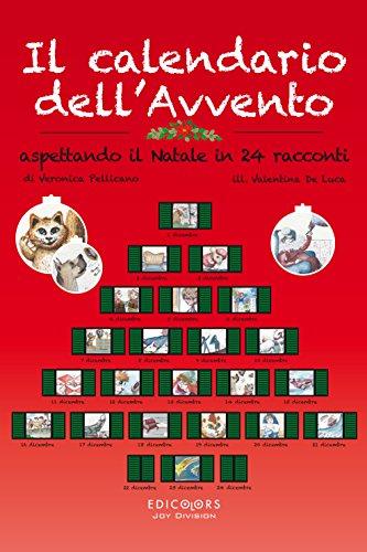 Il Calendario Dellavvento.Il Calendario Dell Avvento Aspettando Il Natale In 24