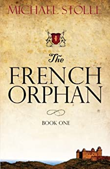 The French Orphan by [Stolle, Michael]