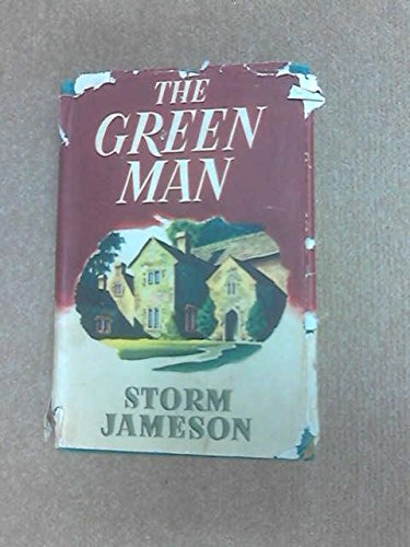 The Green Man by Storm Jameson