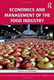 Economics and Management of the Food Industry (Routledge Textbooks in Environmental and Agricultural Economics)