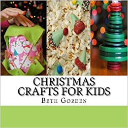 Childrens Christmas Crafts.Christmas Crafts For Kids 100 Activities Crafts And