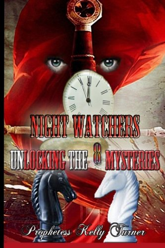 The Night Watchers: Unlocking the 8 Mysteries 6X9 pdf epub