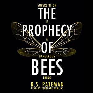 The Prophecy of Bees Audiobook
