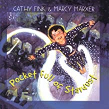 Pocket Full of Stardust by Cathy Fink Marcy Marxer (2002-04-02)