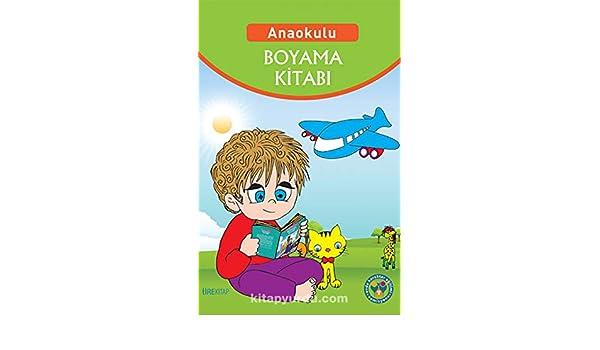 Anaokulu Boyama Kitabi 9786058499041 Amazoncom Books