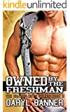 Owned By The Freshman (The Brazen Boys)