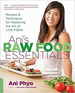 Anis raw food essentials recipes and techniques for mastering the anis raw food essentials recipes and techniques for mastering the art of live food ani phyo 9780738215600 amazon books forumfinder Choice Image
