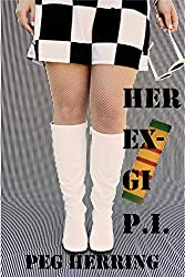 Her Ex-GI P.I.: Former Title: GO HOME AND DIE