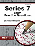 Series 7 Exam Practice Questions: Series 7 Practice Tests & Review for the General Securities Representative Exam