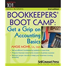 Bookkeepers' Boot Camp: Get a Grip on Accounting Basics