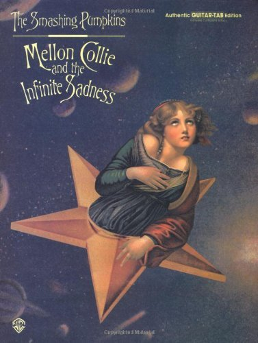 The Smashing Pumpkins : Mellon Collie and the Infinite Sadness (Authentic Guitar-Tab) by Pumpkins Smashing (31-Dec-1996) Sheet music