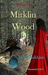 Mirklin Wood (Daermad Cycle Book 2)