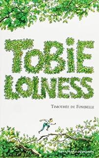 Tobie Lolness [1]: La vie suspendue, Fombelle, Timothée de