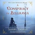 A Conspiracy in Belgravia | Sherry Thomas